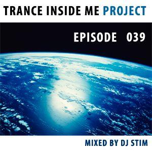 Dj Stim - Trance Inside Me Episode 39