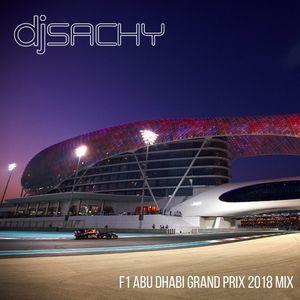 DJ Sachy - F1 Abu Dhabi Grand Prix 2018 Mix