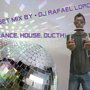 Set Mix By • Dj Rafael Lorc • (Dance, House, Ducth)