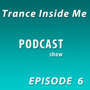 Dj Stim - Trance Inside Me Episode 6