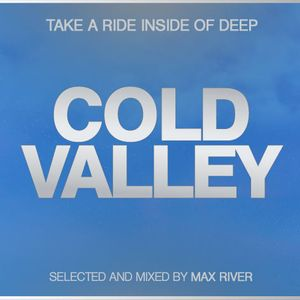 Max River - Cold Valley