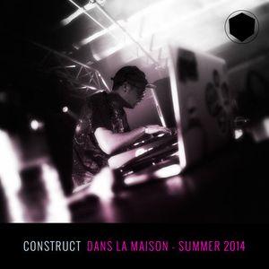 CONSTRUCT - DANS LA MAISON