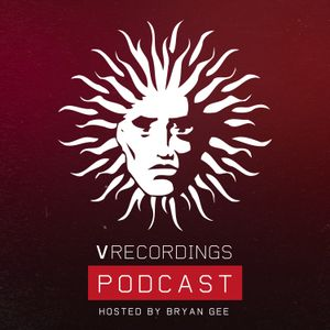 V Recordings Podcast 042 - Hosted by Bryan Gee