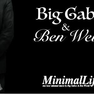 Big Gabee&Ben Weick-MinimalLife 001.