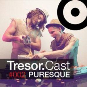 Puresque - Tresorcast 002