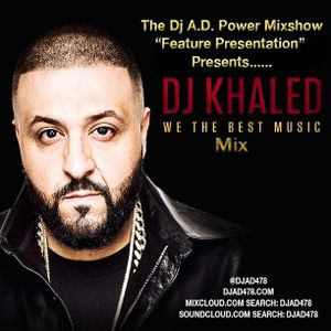 FEATURE PRESENTATION Dj Khaled