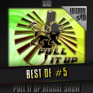 Pull It Up Show - Episode 48 (Saison 3)