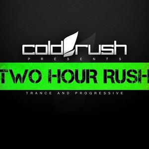 Cold Rush - Two Hour Rush 032