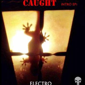 caught intro ep1