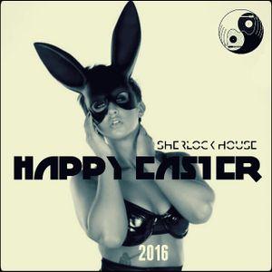 Sherlock House - HAPPY EASTER 2016 ( Hungarian, Dunaharaszti )