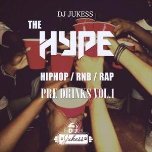 #HypeFridays Pre Drinks Vol.1 - Rap, Hip-Hop and R&B Mix - Instagram: DJ_Jukess