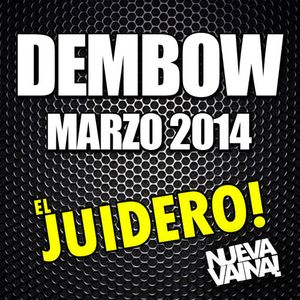 DEMBOW MIX #11 MARZO 2K14 (EL JUIDERO)