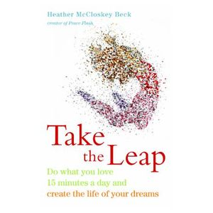 Create the Life of Your Dreams with Heather McCloskey Beck
