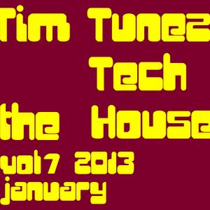 Tim Tunez - Tech the House vol.7 January 2013
