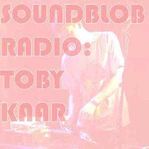 Soundblob Radio- Toby's Late Night Hustle Mix