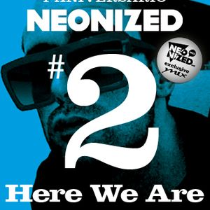Neonized Spring MAXtape part 2 by Here We Are