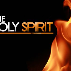 April 26 - The Holy Spirit - Part 3