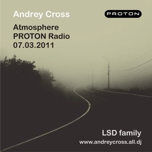 Andrey Cross - Atmosphere @ PROTON Radio 07.03.11