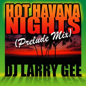 Hot Havana Nights (Prelude Mix)