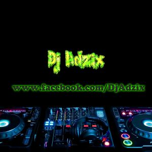 Special Music Mix vol.#105 by Dj Adzix
