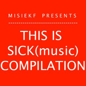 This Is SICK(music) compilation