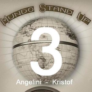 Mundo Stand Up - 3 - Alejandro Angelini y Kristof