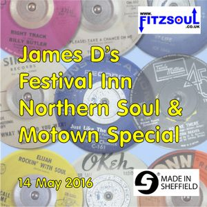 James D's Fitzsoul Festival Inn Northern Soul & Motown Special May 2016
