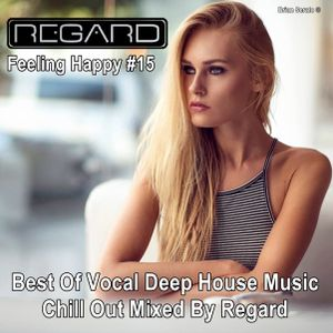 Feeling happy 15 best of vocal deep house music chill for Vocal house music charts