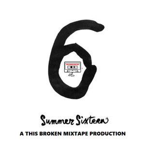 Summer Sixteen Mix - This Broken Mixtape