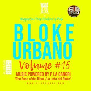Bloke Urbano #15 Mix Powered by P La Cangri
