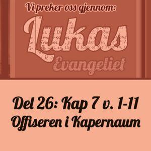 Lukas 7:1-11 – Offiseren i Kapernaum (Henrik Bjørshol)