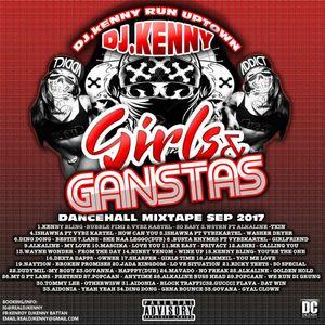 DJ KENNY GIRLS & GANGSTAS DANCEHALL MIX SEP 2017