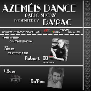 Azeméis Dance Radio Show - 15-01-2016 - 1ª Hora - Guest Mix - Robert DB (HU) - 2ª Hora - Da'Pac