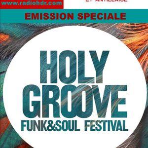 BLACK VOICES emission spéciale HOLY GROOVE FESTIVAL soul & funk   RADIO HDR ROUEN