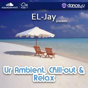 EL-Jay presents Ur Ambient, Chillout & Relax 008, UrDance4u.com -2017.08.24