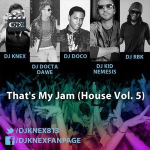 That's My Jam (House Vol. 5)
