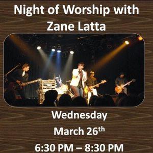 NIGHT OF WORSHIP with Zane Latta