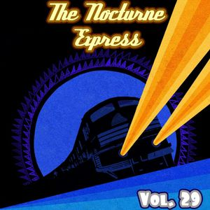 The Nocturne Express vol.29 . mix by Diego S . E!Hey Records