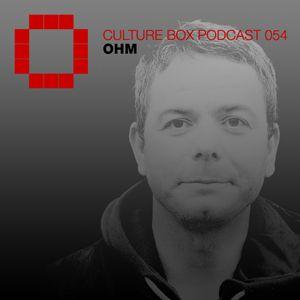 Culture Box Podcast 054 - Ohm