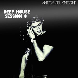Deep House Session 8 (Tech This Out)