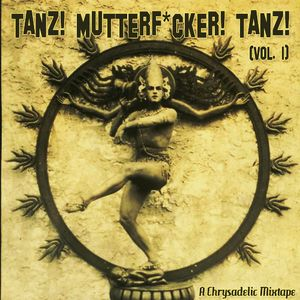 Tanz! Mutterf*cker! Tanz! Vol. 1
