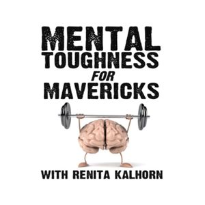 How to Develop the Mental Toughness of a Super-Achiever, with Camille Sweeney and Josh Gosfield