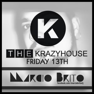 MARCIO BRITO@THEKRAZYHOUSE FRIDAY 13TH