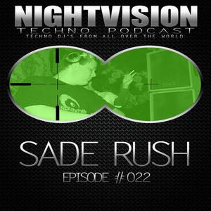 22_sade_rush_-_nightvision_techno_podcast_22_pt1
