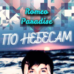 Romeo Paradise - Across The Sky (Mix)