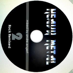 Rock Remixed 2 - DJ Andre Engert