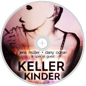 Jens Müller & Dany Ocean pres. KellerKinder Vol.1