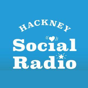 Hackney Social Radio - 12th August 2020