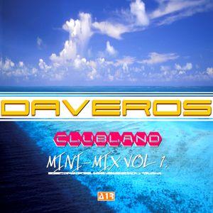 Daveros - Clubland 2017 (Mini-Mix Vol. 1)