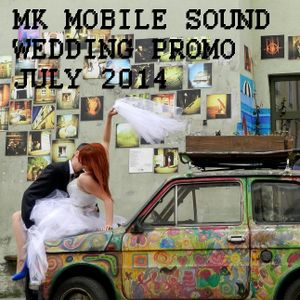 MK Mobile Sound Wedding Promo (July 2014)
